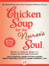 Chicken Soup for the Nurse's Soul (eBook): Stories to Celebrate, Honor and Inspire the Nursing Profession