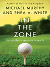 In the Zone (eBook): Transcendent Experience in Sports