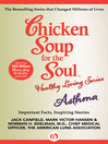 Chicken Soup for the Soul Healthy Living Series: Asthma (eBook): Important Facts, Inspiring Stories