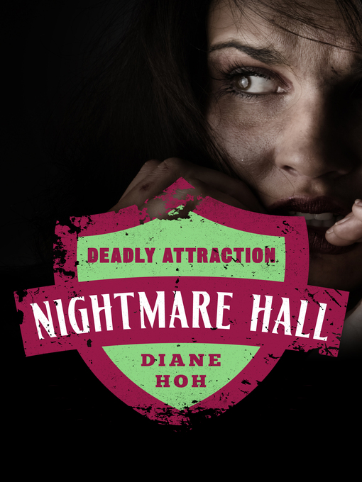 Deadly Attraction (eBook): Nightmare Hall Series, Book 3