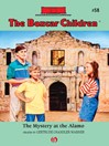 Mystery at the Alamo (eBook): Boxcar Children Series, Book 58