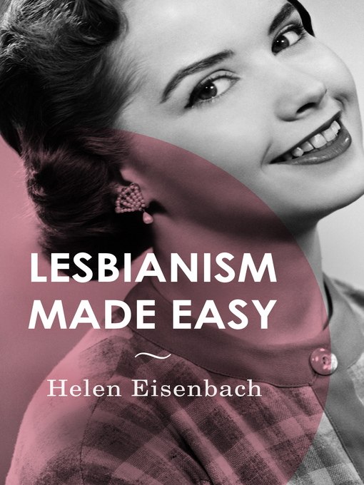 Lesbianism Made Easy (eBook)
