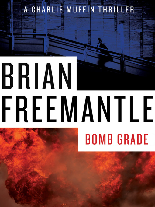 Bomb Grade (eBook): Charlie Muffin Series, Book 11