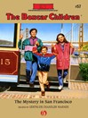 Mystery in San Francisco (eBook): The Boxcar Children, Book 57