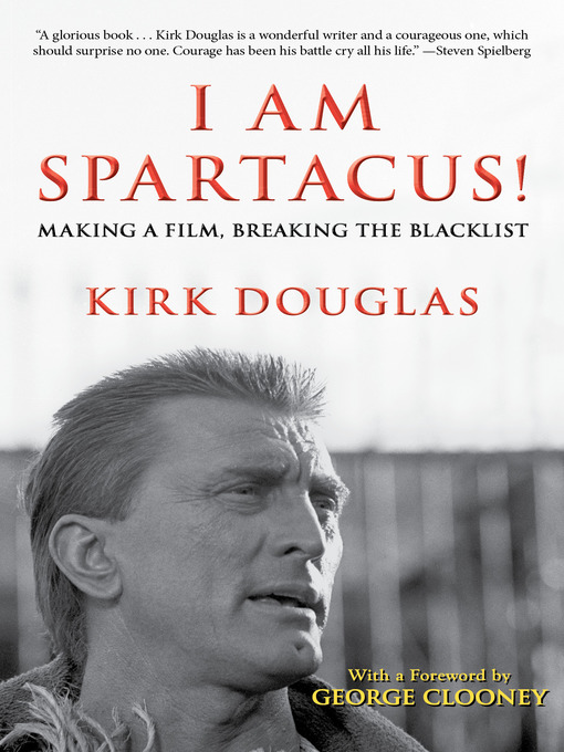 I Am Spartacus! (eBook): Making a Film, Breaking the Blacklist