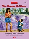 The Mystery of the Purple Pool (eBook): The Boxcar Children, Book 38
