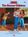 The Mystery Girl (eBook): The Boxcar Children Series, Book 28