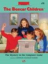 Mystery in the Computer Game (eBook): Boxcar Children Series, Book 78