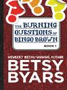 Burning Questions of Bingo Brown (eBook)