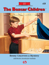 Benny Uncovers a Mystery (eBook): Boxcar Children Series, Book 19