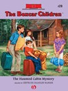 Haunted Cabin Mystery (eBook): Boxcar Children Series, Book 20