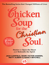 Chicken Soup for the Christian Soul (eBook): Stories to Open the Heart and Rekindle the Spirit