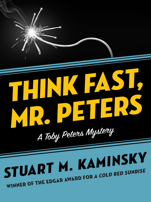 Think Fast, Mr. Peters (eBook): Toby Peters Mystery Series, Book 13