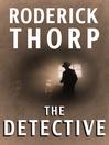 The Detective (eBook): Joe Leland Series, Book 1