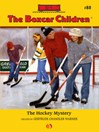 Hockey Mystery (eBook): The Boxcar Children Series, Book 80