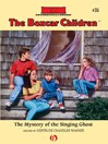 The Mystery of the Singing Ghost (eBook): Boxcar Children Series, Book 31