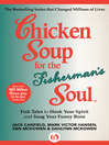 Chicken Soup for the Fisherman's Soul (eBook): Fish Tales to Hook Your Spirit and Snag Your Funny Bone