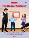 The Mystery of the Stolen Music (eBook): Boxcar Children Series, Book 45