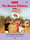 Summer Camp Mystery (eBook): The Boxcar Children, Book 82