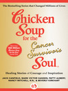 Chicken Soup for the Cancer Survivor's Soul (eBook): Healing Stories of Courage and Inspiration