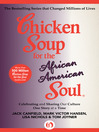 Chicken Soup for the African American Soul (eBook): Celebrating and Sharing Our Culture One Story at a Time