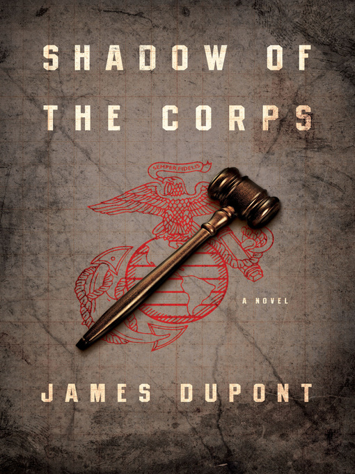 Shadow of the Corps (eBook): A Novel