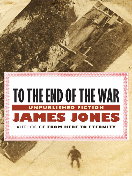 To the End of the War (eBook): Unpublished Fiction