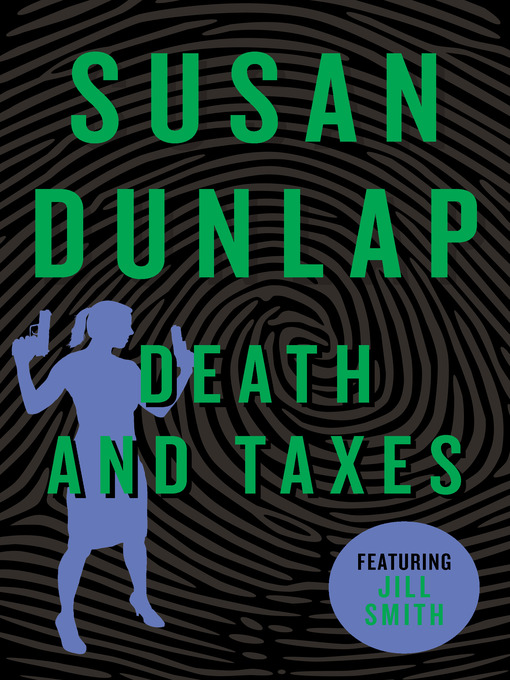 Death and Taxes (eBook): Jill Smith Mystery Series, Book 7