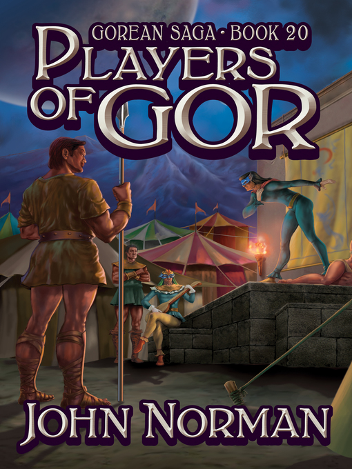 Players of Gor (eBook): Gorean Saga Series, Book 20