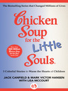Chicken Soup for the Little Souls (eBook): 3 Colorful Stories to Warm the Hearts of Children