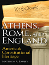 Athens, Rome, and England (eBook): America's Constitutional Heritage