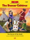 Secret of the Mask (eBook): Boxcar Children Series, Book 110