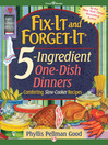 Fix-It and Forget-It 5-Ingredient One-Dish Dinners (eBook)