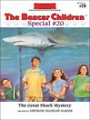 Great Shark Mystery (eBook): Boxcar Children Special Series, Book 20
