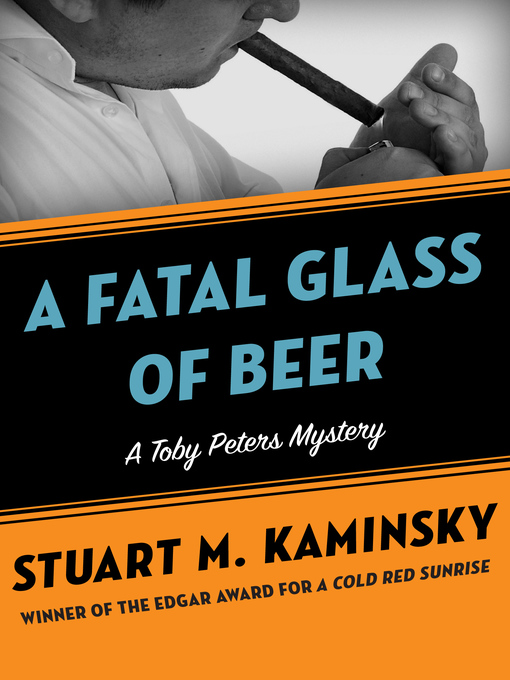Fatal Glass of Beer (eBook): Toby Peters Mystery Series, Book 20
