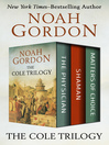 Cole Trilogy (eBook): The Physician, Shaman, and Matters of Choice