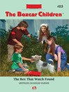 Box That Watch Found (eBook): Boxcar Children Series, Book 113
