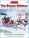 The Mystery at Snowflake Inn (eBook): The Boxcar Children Special Series, Book 3