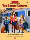 Mystery on the Train (eBook): The Boxcar Children, Book 51