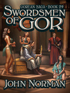 Swordsmen of Gor (eBook): Gorean Saga Series, Book 29