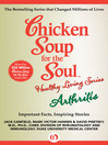 Chicken Soup for the Soul Healthy Living Series: Arthritis (eBook): Important Facts, Inspiring Stories