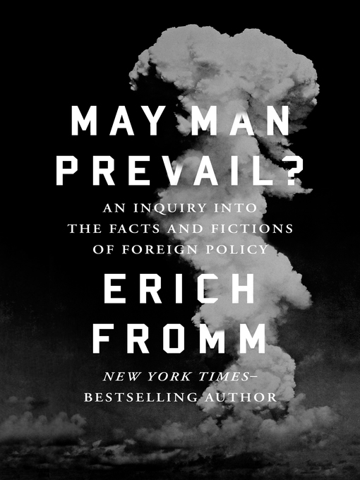 May Man Prevail? (eBook): An Inquiry into the Facts and Fictions of Foreign Policy