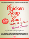 Chicken Soup for the Soul Healthy Living Series: Breast Cancer (eBook): Important Facts, Inspiring Stories