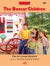 Ice Cream Mystery (eBook): Boxcar Children Series, Book 94