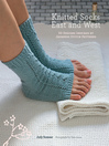 Knitted Socks East and West (eBook): 30 Designs Inspired by Japanese Stitch Patterns