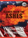 Flames From The Ashes (eBook): Ashes Series, Book 18