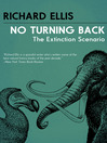 No Turning Back (eBook): The Extinction Scenario