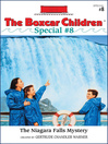 The Niagara Falls Mystery (eBook): The Boxcar Children Special Series, Book 8
