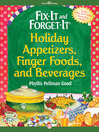 Fix-It and Forget-It Holiday Appetizers, Finger Foods, and Beverages (eBook)