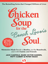 Chicken Soup for the Beach Lover's Soul (eBook): Memories Made Beside a Bonfire, on the Boardwalk, and with Family and Friends